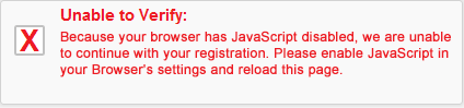 Because your browser has JavaScript disabled, we are unable to continue with your registration. Please enable JavaScript in your Browser's settings and reload this page.